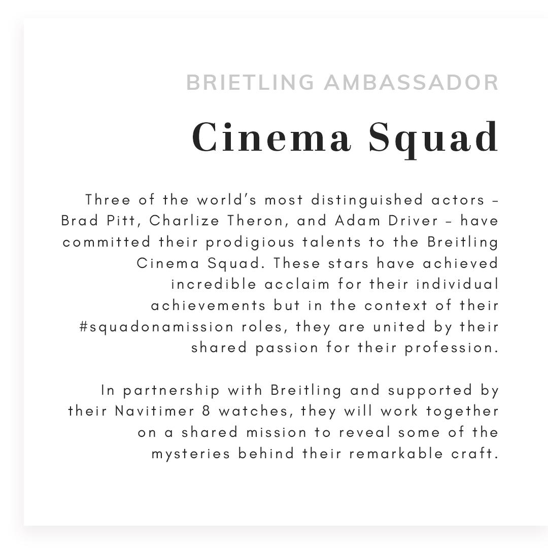 Text that reads Breitling Ambassador cinema squad