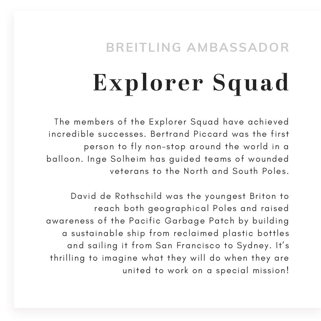 Text the reads Breitling Ambassador explorer squad
